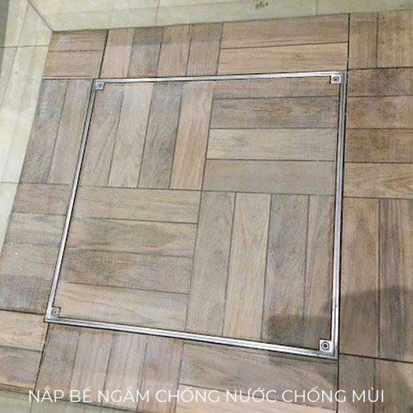 Lát gỗ cho Nắp bể ngầm Zavak chống nước ngăn mùi bằng inox 304 chống gỉ